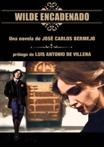 Portada Wilde Encadenado, una novela de José Carlos Bermejo