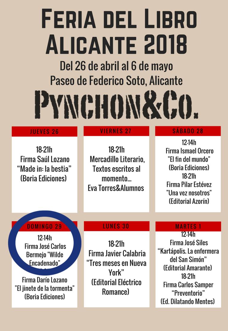 domingo 29 de abril XLVIII Feria del Libro de Alicante estaré firmando ejemplares de la novela Wilde Encadenado